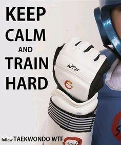 Keep calm and train hard Taekwondo Techniques, World Taekwondo, Close Quarters Combat, Back In The Game, Hapkido, Martial Artists, Train Hard, Muay Thai, Black Belt