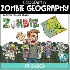 Zombie Apocalypse Geography Themes of Geography) 2 Week Project - No Prep Five Themes Of Geography, Geography Classroom, Project Place, 5th Grade Social Studies, Ancient Civilizations, Zombie Apocalypse, Walking Dead, Middle School, Teaching Ideas