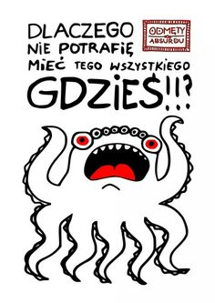 Warszawa w Województwo mazowieckie Cute Monsters, Live Your Life, Staying Positive, Self Confidence, Introvert, Motto, Funny Quotes, Positivity, Thoughts