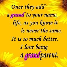 I adore being a Grand <3
