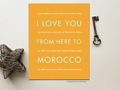 I Love You From Here To MOROCCO art print