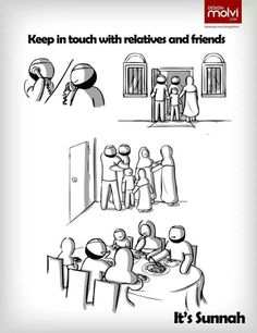 Keep in touch with relatives & friends. Its Sunnah.