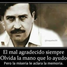 Frases de la vida Fake Friend Quotes, Fake Friends, Pablo Escobar Frases, Pablo Emilio Escobar, Alcohol Humor, Joker Quotes, Spanish Quotes, Life Motivation, Real Talk