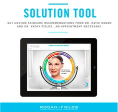 Take a minutes to try the Rodan + Fields Solution Tool and start your journey to better skin today! The key to great skin is great skincare. The key to great skincare is using products developed to address your personal skin concerns. With so many choices, it is hard to know what products are right for you. Have no fear, the doctors are here! Dr. Rodan and Dr. Fields have taken the guess work out of your skincare routine with the Rodan + Fields Solution Tool. With answers to