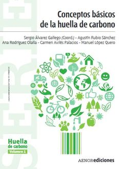 Alquílalo desde 0,50€ #Novedad @Aenor #AenorEdiciones CONCEPTOS BÁSICOS DE LA HUELLA DE CARBONO #ebooks #libroselectronicos #librosdetexto #ingebook #carbono
