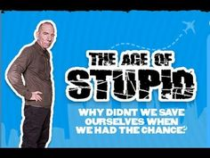 The Age of Stupid - 愚昧年代 - UK & CN subs