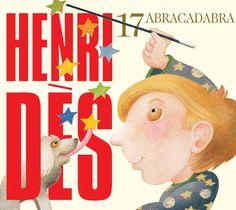 Abracadabra d'Henri Dès, illustré par Étienne Delessert c'est chez Universal Music