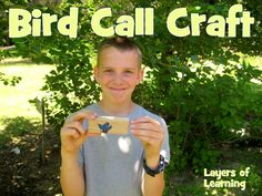 Bird Call Craft - Layers of Learning