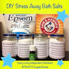 DIY Stress Away Bath Salts  I decided to make up some of these as gifts.  Super easy!  This recipe made enough to fill four empty six ounce baby food jars.    Put 2 cups of Epsom salt and 1 cup of baking soda into a big bowl.  Then add 20 drops of Young Living's Stress Away essential oil blend.  I just stirred well with a fork and broke up any clumps and then scooped the jars right in the mix to fill them.  It is so fast and easy!
