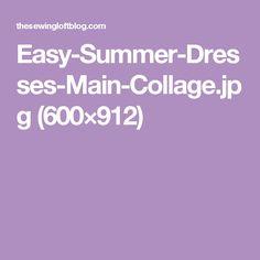 Easy-Summer-Dresses-Main-Collage.jpg (600×912)