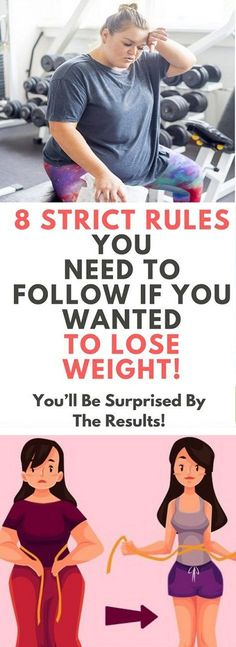 8 STRICT RULES YOU NEED TO FOLLOW IF YOU WANTED TO LOSE WEIGHT! – Proventips