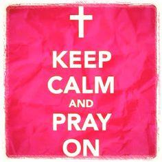 Pray on! Prayer Board, Prayer Quotes, Christian Quotes, Keep Calm, Prayers, Encouragement, Spirituality, Bible, God
