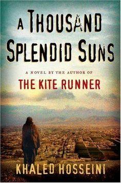 A Thousand Splendid Suns book review:  http://olivia-savannah.blogspot.nl/2014/05/a-thousand-splendid-suns-book-review.html