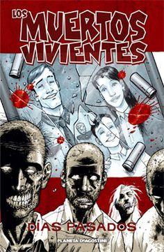 Planetacomic: Cómics - Los muertos vivientes Nº 01: Días pasados