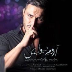 Armin 2AFM - Aroom Yavash  https://www.parmismedia.com/MusicPlayer.aspx?id=5819&title=Armin-2AFM-Aroom-Yavash