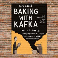 You are invited to the launch party for my new book of cartoons:  https://www.goshlondon.com/events/2017/9/8/baking-with-kafka-launch-party