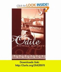 Odile (French Literature) (9781564782090) Raymond Queneau , ISBN-10: 1564782093  , ISBN-13: 978-1564782090 ,  , tutorials , pdf , ebook , torrent , downloads , rapidshare , filesonic , hotfile , megaupload , fileserve