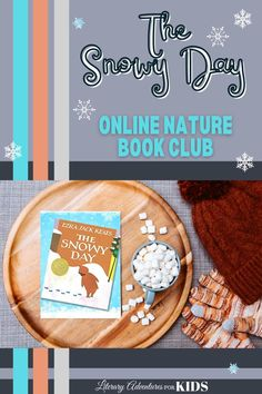 Join us for a Snowy Nature Adventure! Let's read the book, The Snowy Day. Then let's go on rabbit trails of discovery about snow, snowflakes, temperature, and more! We will toss some magic dust in the air and jump into the book with hands-on adventures. And when we've finished the book, let's throw a party and celebrate Peter's trek through the snow.