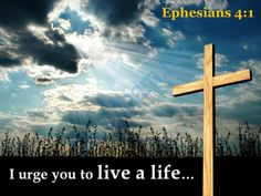 0514 ephesians 41 i urge you to live a life powerpoint church sermon Slide01  http://www.slideteam.net/