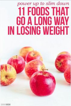 11 Foods that are proven to help you to lose weight!