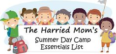 The Harried Mom's Summer Day Camp Essentials List 2013