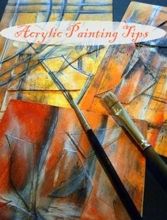 Acrylic Painting Tips - A lot of artists are afraid of using acrylics especially after they have worked a lot in oils or watercolors. But they can be an essential part of an artist's portfolio and here I will give you 11 tips to help you make the most of them.