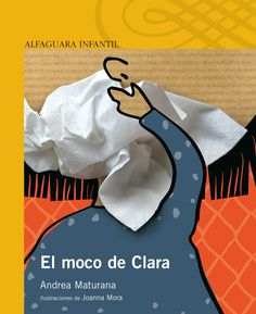 These illustrations were done for Andrea Maturana's book 'El Moco de Clara'.In 2010 the book was published by Alfaguara Infantil. The Book, Illustration, Books, Moca, Amanda, Old Books, Print Calendar, Reading, Libros