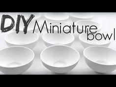 Miniature Bowl Tutorial! ♥ - YouTube