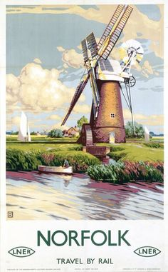 Norfolk 3 LNER Railways Vintage Windmill Picture Old Advert Retro Poster Posters Uk, Train Posters, Railway Posters, Graphic Posters, Vintage Films, Vintage Art, Poster Size Prints, Art Prints, Norfolk Broads