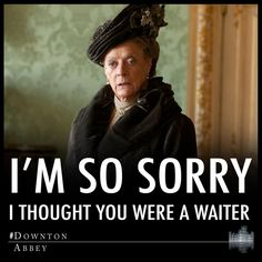 Have to Love Maggie Smith in Downton Abbey