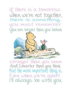 24 Trendy Quotes Winnie The Pooh Wisdom Mom Eeyore Quotes, Winnie The Pooh Quotes, Winnie The Pooh Friends, Favorite Quotes, Best Quotes, Winne The Pooh, Piglet Winnie The Pooh, Disney Quotes, Cute Quotes