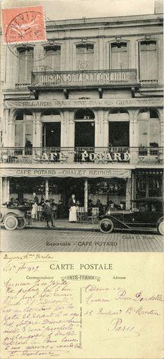 Beauvais - Café Potard - 1927 (from http://mercipourlacarte.com/picture?/227) Cliché L. Minoli - Unis France - Imp. Catala Frères, Paris