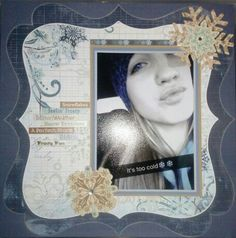 Scrapbook layout.....What a beautiful snowflake