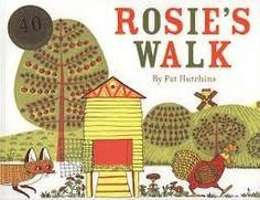 """Rosie's Walk"" - Pat Hutchins  (1968, Picture Books)"