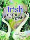 Irish myths and legends, By Daly, Bee Willey Illustrated.