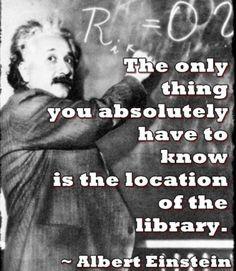 """Albert Einstein """"La única cosa que es absolutamente necesario saber, es la ubicación de la biblioteca"""" #DiaBiblioteca  #Biblioteca"""
