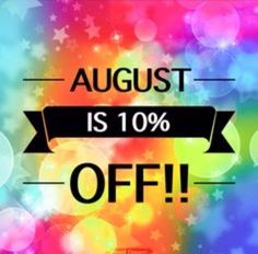 August is 10% OFF!! #Scentsy