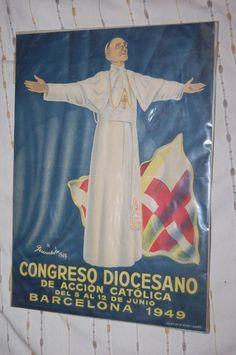 CARTEL DE 31 x 43 cm. DE L CONGRESO DIOCESANO ACCION CATOLICA BARCELONA 1949