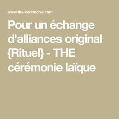 Pour un échange d'alliances original {Rituel} - THE cérémonie laïque