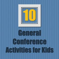 Neat ideas for General Conference.  *You could design and ice cream cone (with scoops for each speaker) and have the kids write each talk topic on each scoop.