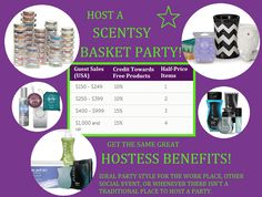 Host a Scentsy basket party! Get the same great hostess benefits! Ideal for the work place, other social event, or when there isn't a traditional place to host a party.