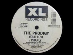 The Prodigy - Your Love - Original Mix  My most prized vinyl ever!