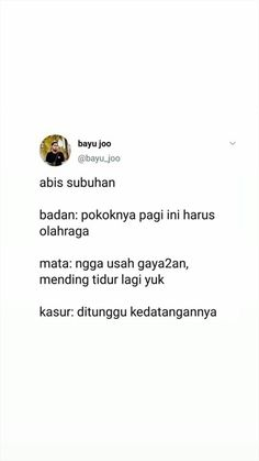 Twitter bobrok Quotes Rindu, Quotes Lucu, Quotes Galau, Tumblr Quotes, Tweet Quotes, Twitter Quotes, Mood Quotes, People Quotes, Daily Quotes