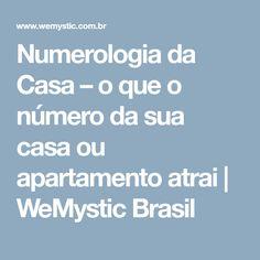 Numerologia da Casa – o que o número da sua casa ou apartamento atrai | WeMystic Brasil