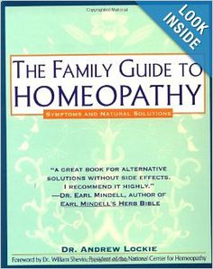 Family Guide to Homeopathy: Symptoms and Natural Solutions: Andrew Lockie: 9780671767716: Amazon.com: Books / Ex Libris <3
