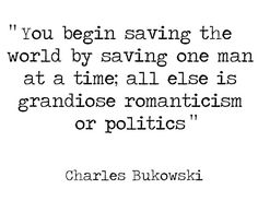 Charles Bukowski's kickass words to live by - Album on Imgur