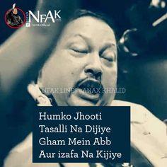 Nfak Quotes, Love Quotes, My Poetry, Urdu Poetry, Nfak Lines, Nusrat Fateh Ali Khan, Mirza Ghalib, S Diary, Einstein