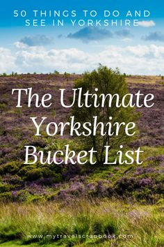 The Ultimate Yorkshire Bucket List! Yorkshire is one of the UK's most beautiful places but what can you do and see there? In this guide find out the 50 things to do and see in Yorkshire. Yorkshire UK via 811985007792249515 Visit Yorkshire, Yorkshire Dales, Yorkshire England, North Yorkshire, Cornwall England, Ireland Travel, Travel Uk, Travel Tips, Travel England