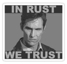 True Detective, Matthew McConaughey as Rust Cohle