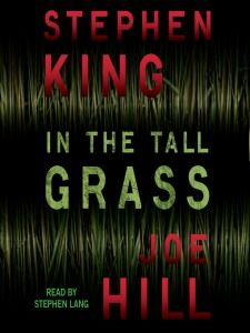 In the Tall Grass by Stephen King and Joe Hill Book Recommendation